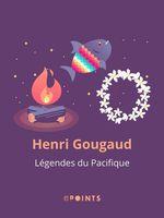 Vente EBooks : Légendes du pacifique  - Henri Gougaud