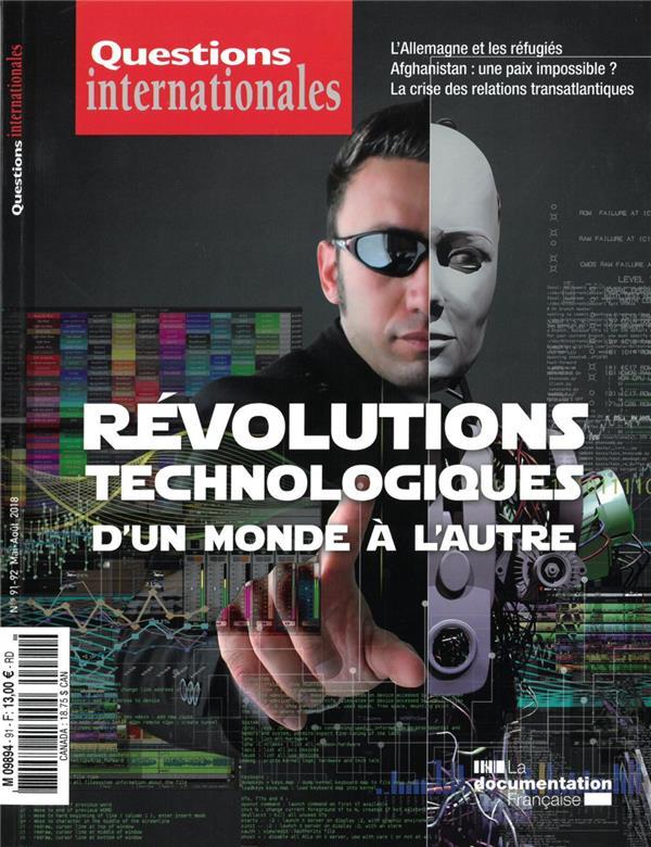 Revue questions internationales n.91-92 ; revolutions technologiques : d'un monde a l'autre