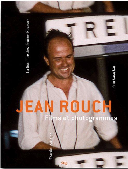 Jean Rouch - Films et photogrammes