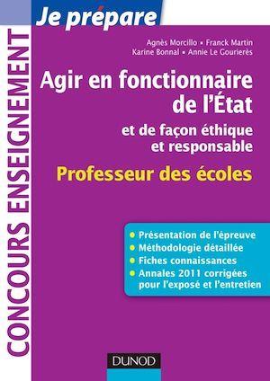 Agir en fonctionnaire de l'Etat et de façon éthique et responsable - Professeur des Ecoles