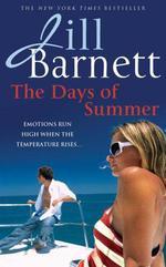 Vente EBooks : The Days of Summer  - Jill Barnett