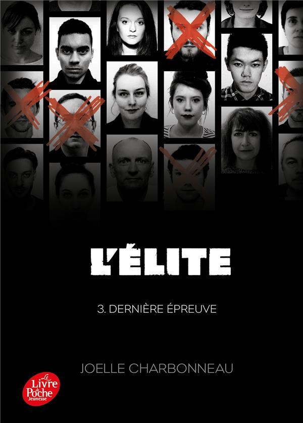 L'élite t.3 ; dernière épreuve