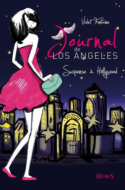 Journal de Los Angeles t.2 ; suspense à Hollywood