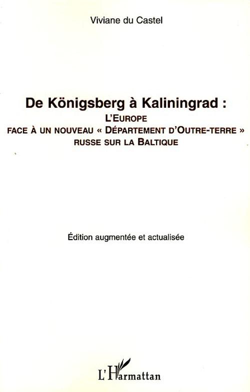 De Königsberg à Kaliningrad ; l'Europe face à un nouveau