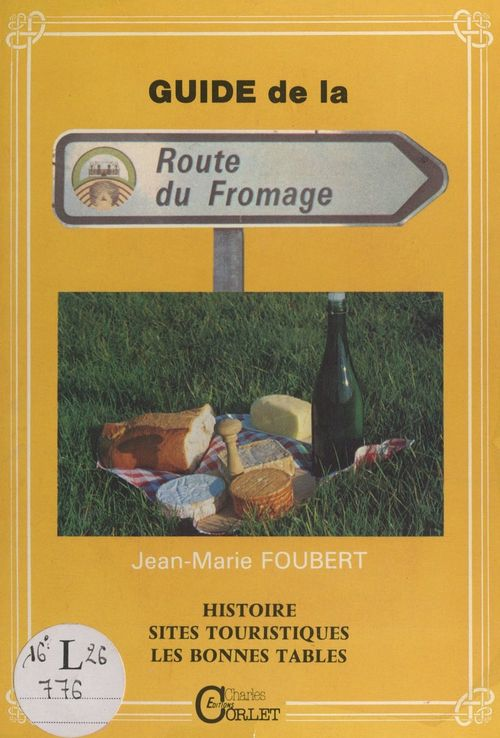 Autour de Livarot... La route du fromage  - Jean-Marie Foubert