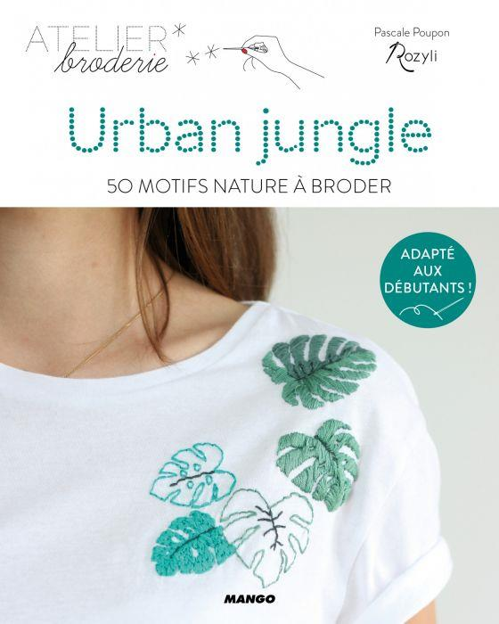 Urban jungle ; 50 motifs nature à broder