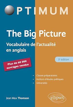 The big picture ; vocabulaire de l'actualité en anglais (5e édition)
