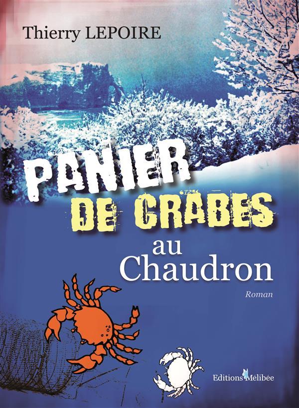 Panier de crabes au chaudron