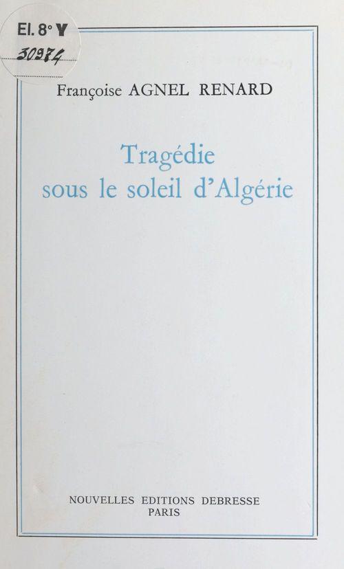 Tragedie sous le soleil d'algerie