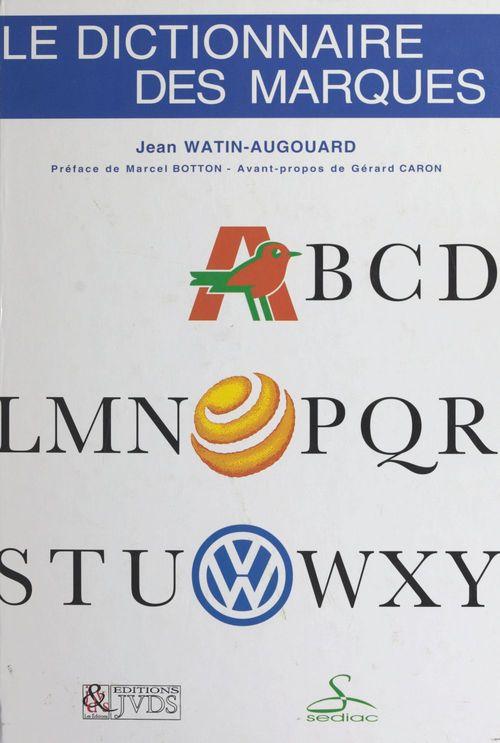Le dictionnaire des marques