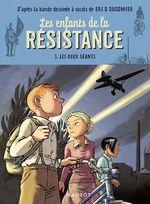 Vente Livre Numérique : Les enfants de la résistance - Les deux géants  - Cécile Jugla