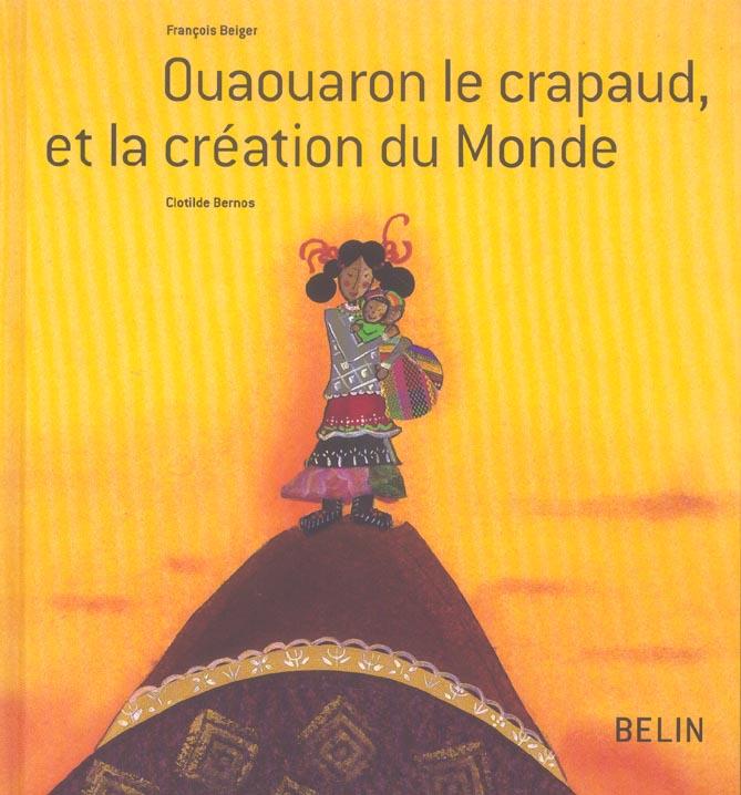 Ouaouaron, le crapaud et la création du monde