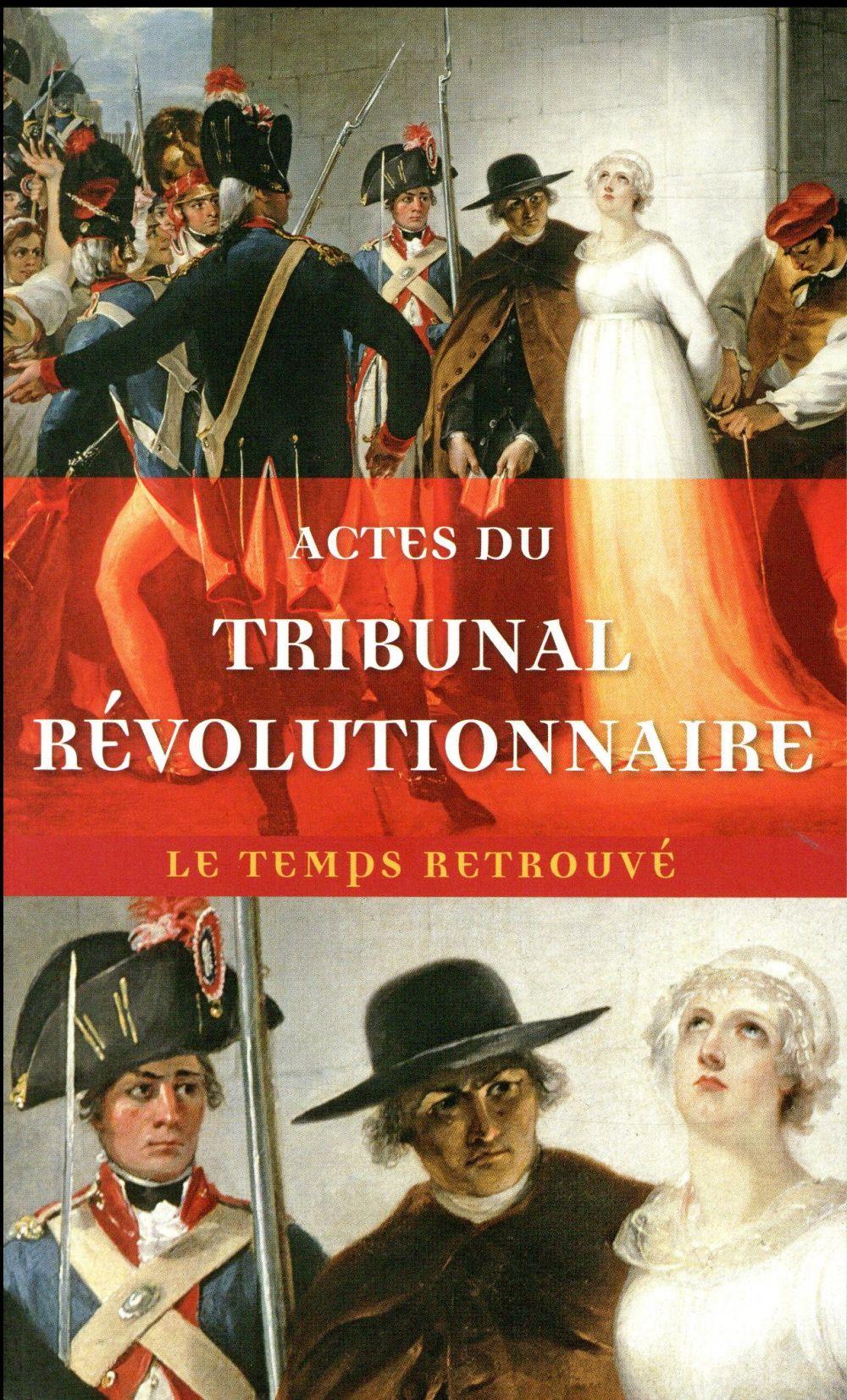 Actes du tribunal révolutionnaire