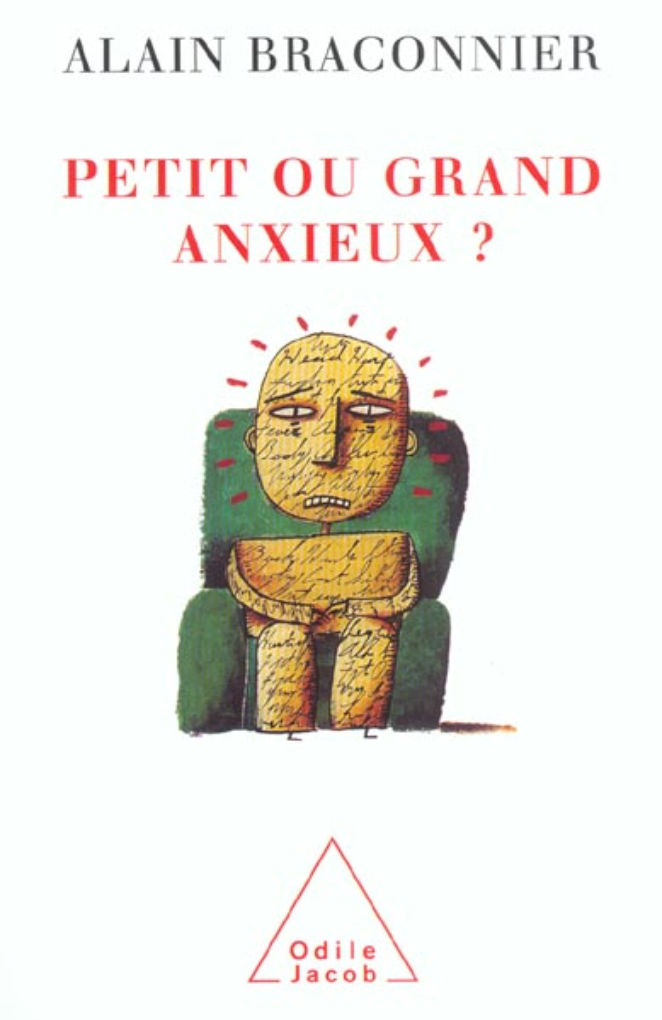 Petit ou grand anxieux ?