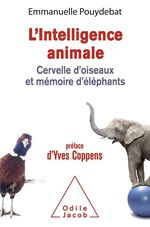 Vente EBooks : L' Intelligence animale  - Emmanuelle Pouydebat