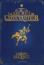 Vente Livre Numérique : L'Épouvanteur, Tome 03  - Marie-Hélène Delval - Joseph Delaney