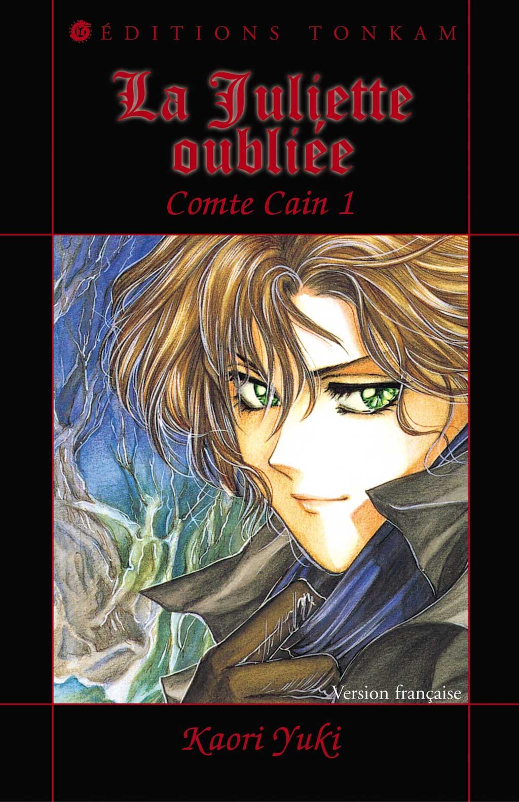 Comte Cain T.1 ; La Juliette Oubliee