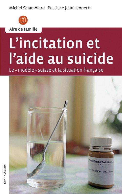 Incitation et l'aide au suicide ; le