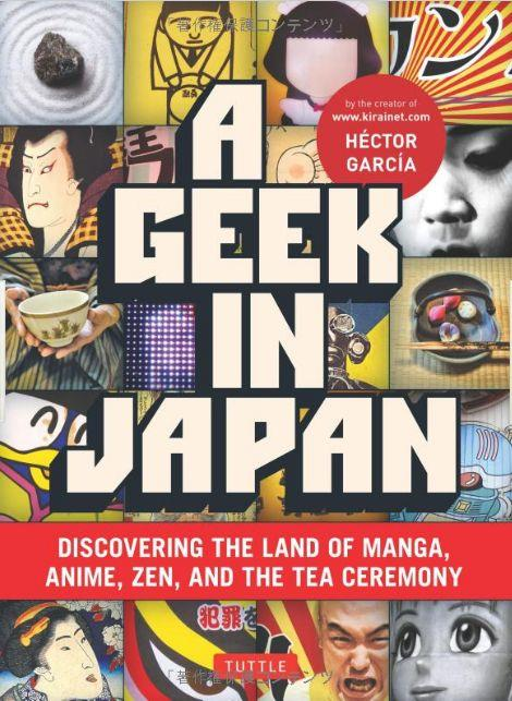 A Geek In Japan - Discovering The Land Of Manga Anime Zen And The Tea Ceremony (New) /Anglais