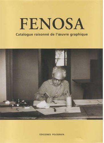 Fenosa catalogue raisonne de l'oeuvre graphique