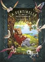 Vente Livre Numérique : La sentinelle du petit peuple T.1 ; la pommade de fée  - Véronique Barrau - Carbone - Charline Forns
