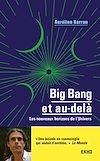 Big Bang et au-delà - 3e éd.