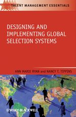 Designing and Implementing Global Selection Systems  - Ann G. Ryan - Nancy T. Tippins