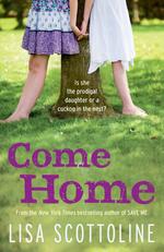 Vente Livre Numérique : Come Home  - Lisa Scottoline