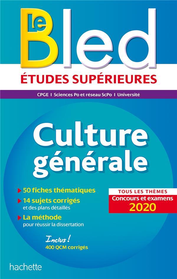 BLED CULTURE GENERALE  -  CONCOURS ET EXAMENS (EDITION 2020)