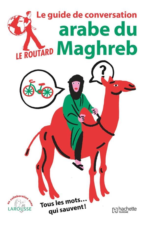Le guide de conversation Routard ; arabe du Maghreb