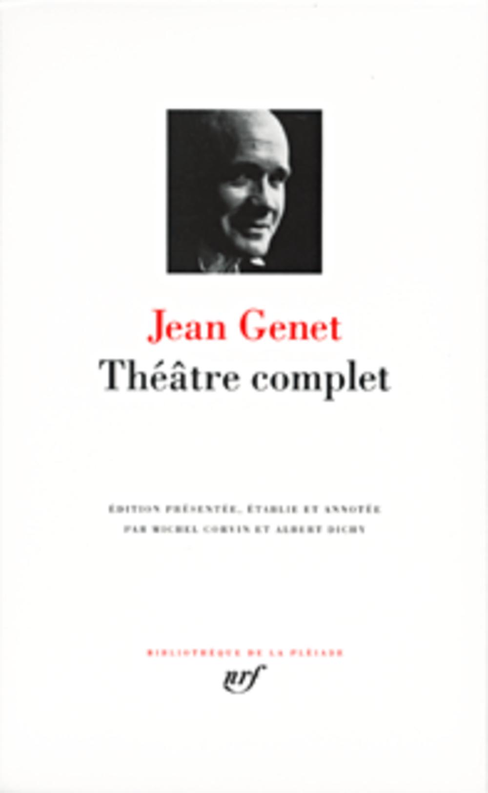 Jean Genet ; théâtre complet