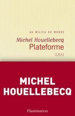 Vente Livre Numérique : Plateforme  - Michel Houellebecq