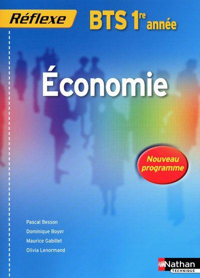 Economie Bts 1 -Pochette Reflexe- Livre De L'Eleve  2009