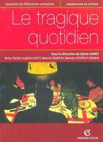 Le tragique quotidien  - Sylvie Camet