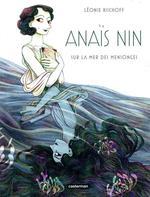 Anaïs Nin ; sur la mer des mensonges