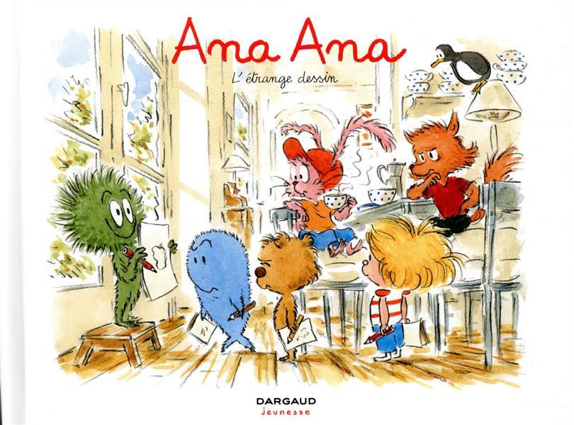 Ana Ana T.16 ; l'étrange dessin