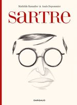 Sartre - une existence, des libertés  - Mathilde Ramadier - Anais Depommier