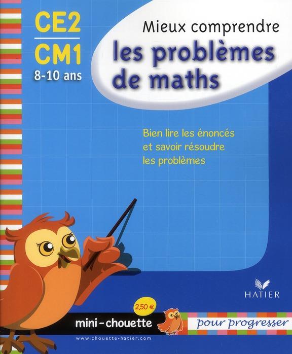 Mini Chouette Mieux Comprendre Les Problemes De Maths Ce2/Cm1 8-10 Ans