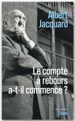 Vente Livre Numérique : Le compte à rebours a-t-il commencé ?  - Albert Jacquard