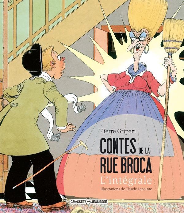 Contes de la rue Broca ; intégrale