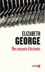 Vente Livre Numérique : Mes secrets d'écrivain  - Elizabeth George