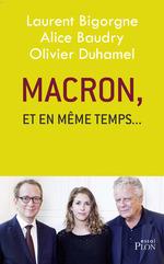 """Vente EBooks : Macron, """"et en même temps...""""  - Olivier Duhamel - Laurent Bigorgne - Alice BAUDRY"""