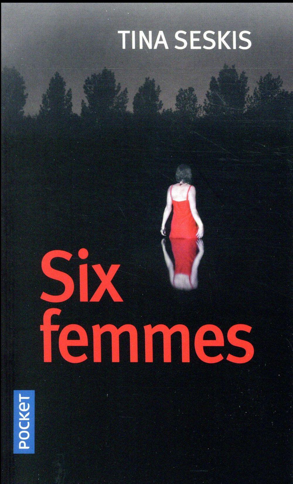 SIX FEMMES SESKIS, TINA