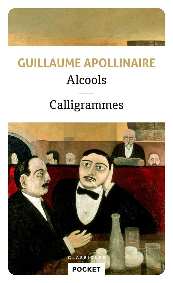 alcools ; calligrammes