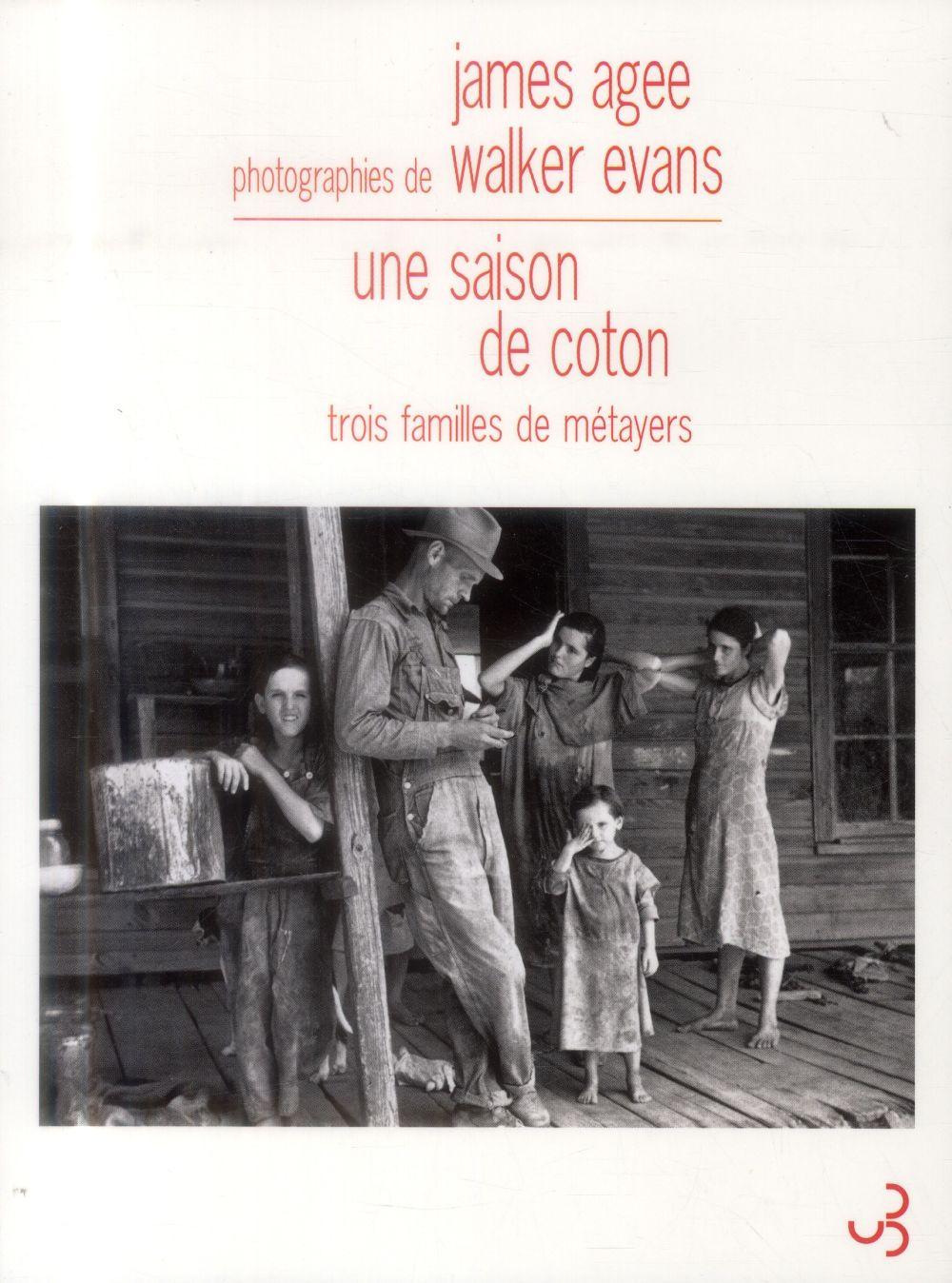 Une saison de coton ; trois familles de métayers
