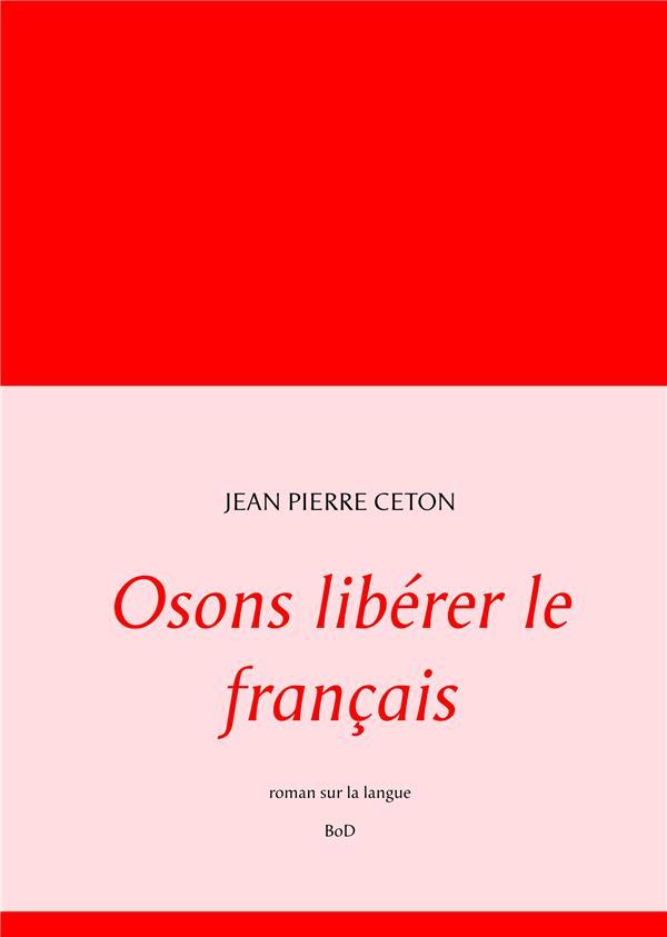Osons libérer le français