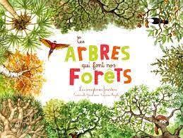 CES ARBRES QUI FONT NOS FORETS  -  LES ECOSYSTEMES FORESTIERS