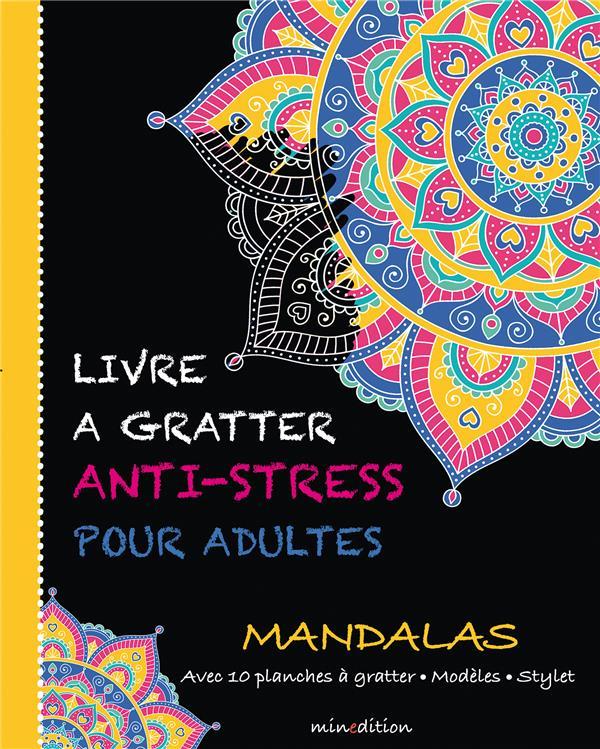 Livre A Gratter Anti-Stress Pour Adultes ; Mandalas