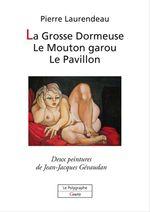 Vente EBooks : La Grosse Dormeuse, Le Mouton garou, Le Pavillon - 3 contes à dormir debout  - Pierre Laurendeau - Jean-Jacques Gévaudan