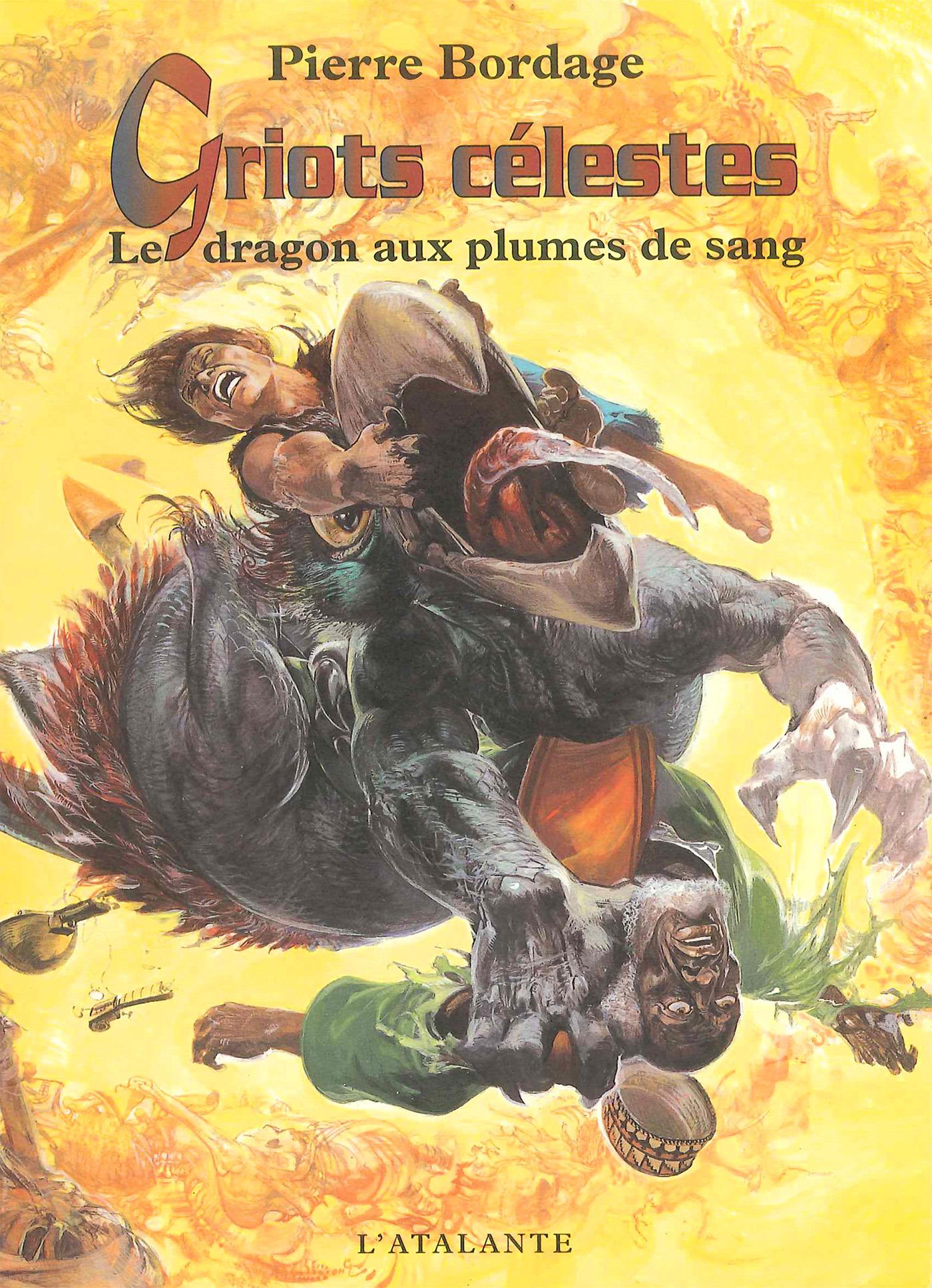 Griots celestes 2 le dragon aux plumes de sang